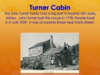 8 Turner Cabin Early Times